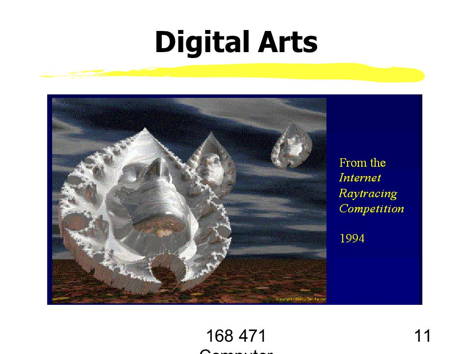 168 471 Computer Graphics, KKU. Lecture 1 11 Digital Arts