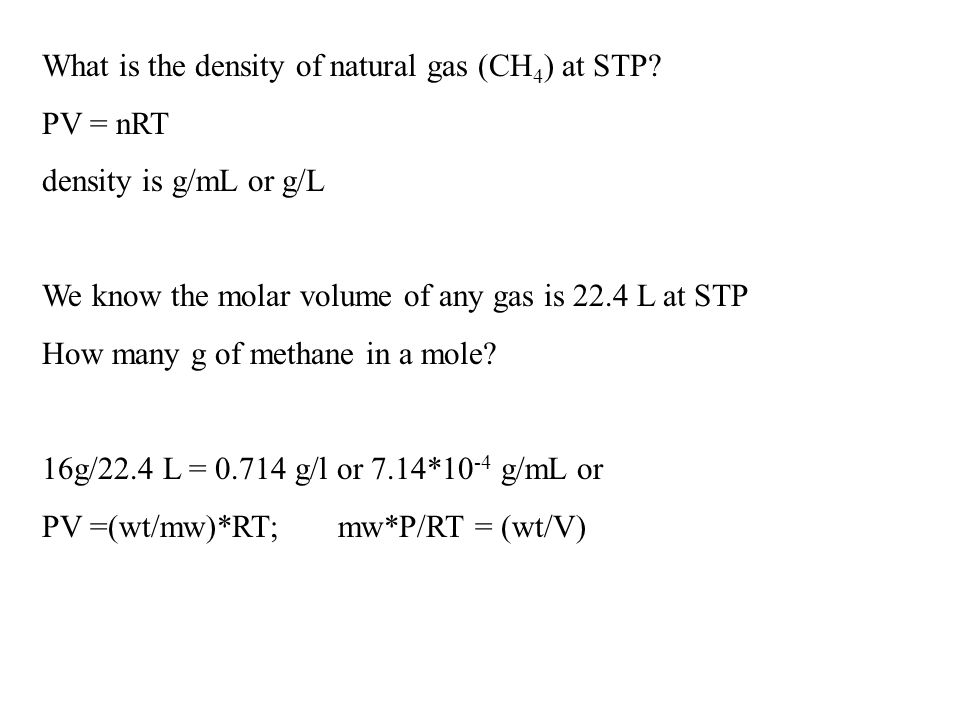 What is the density of natural gas (CH 4 ) at STP.
