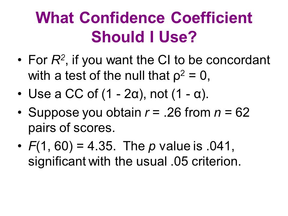 What Confidence Coefficient Should I Use.