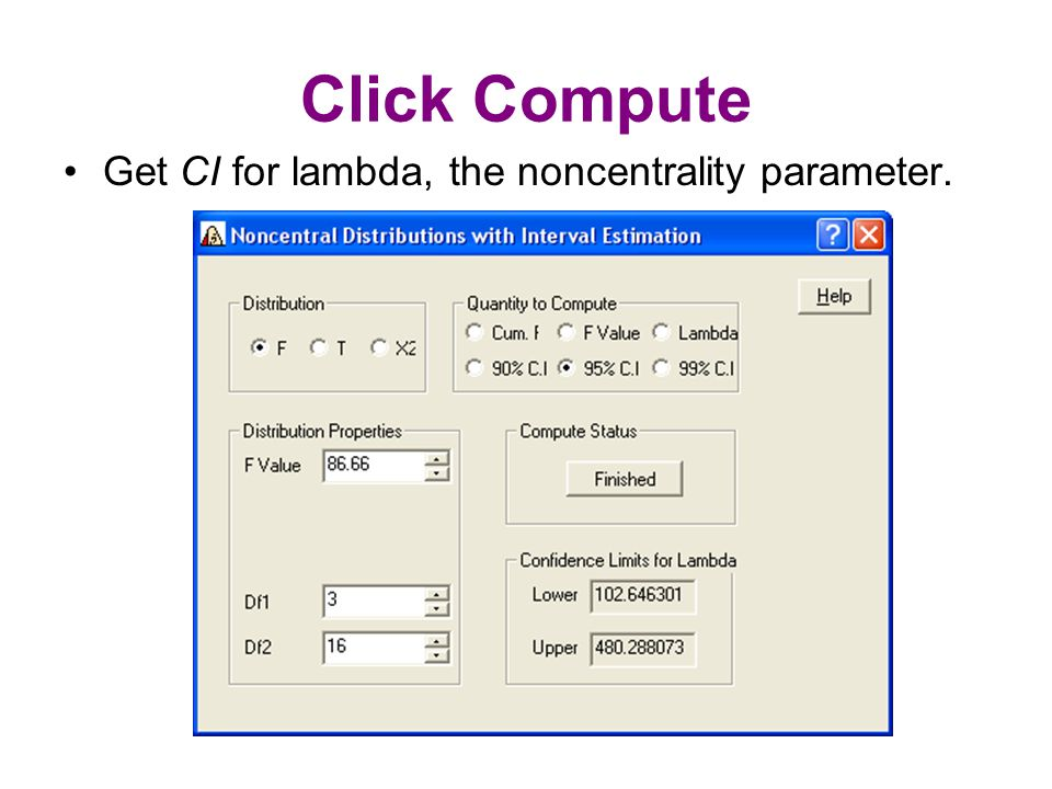 Click Compute Get CI for lambda, the noncentrality parameter.