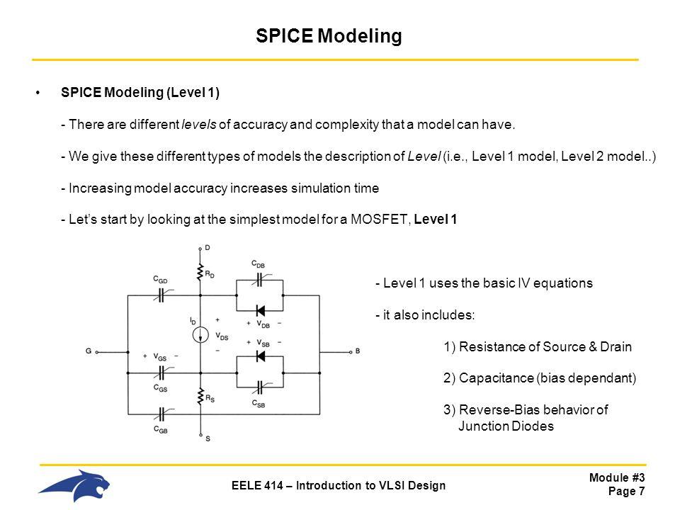 Module #3 Page 1 EELE 414 – Introduction to VLSI Design Module #3