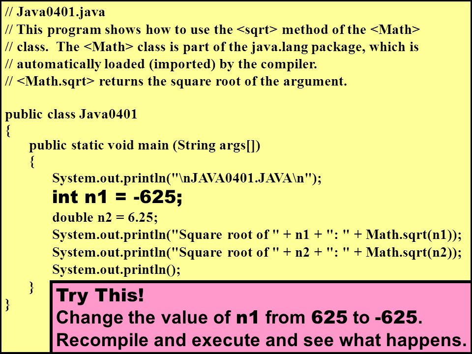 // Java0401.java // This program shows how to use the method of the // class.