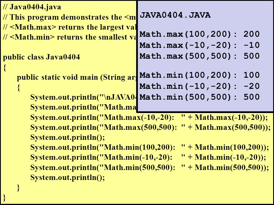 // Java0404.java // This program demonstrates the and methods.