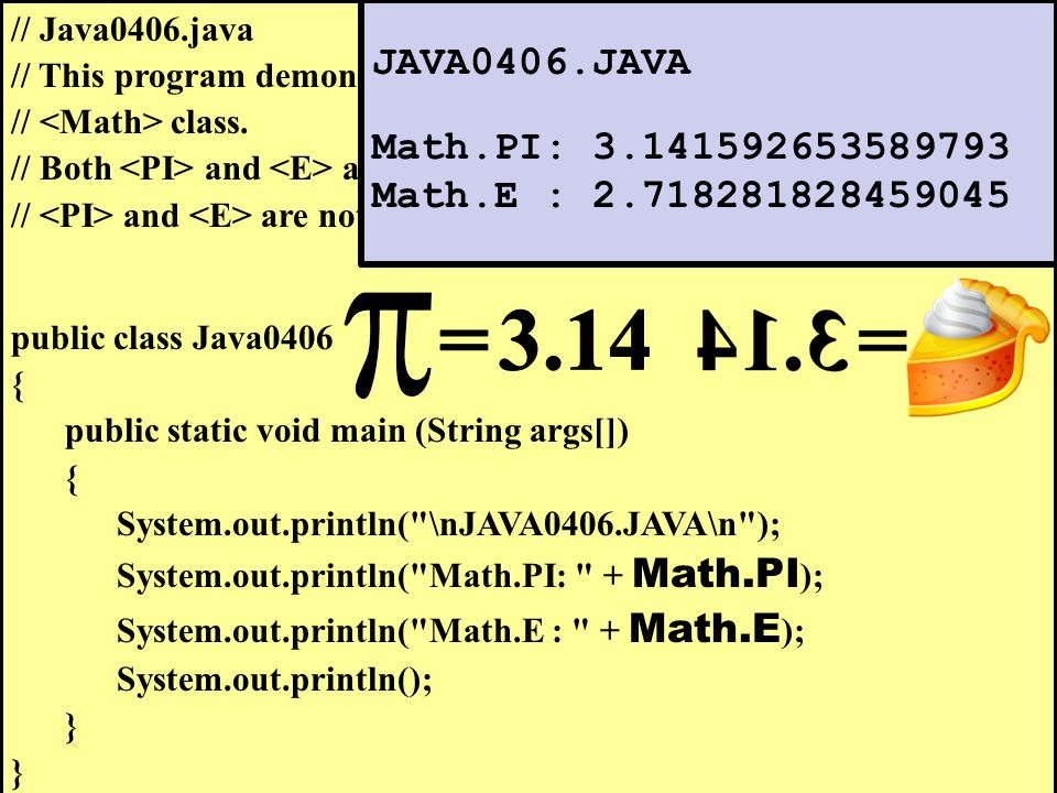 // Java0406.java // This program demonstrates the and fields of the // class.