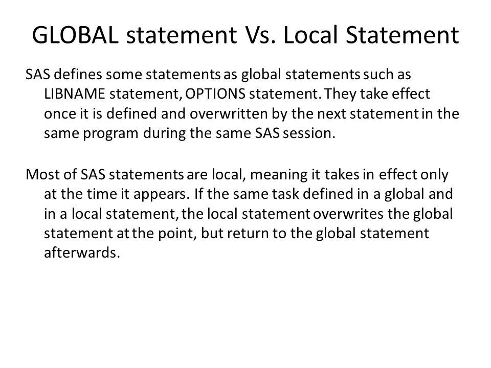 GLOBAL statement Vs.