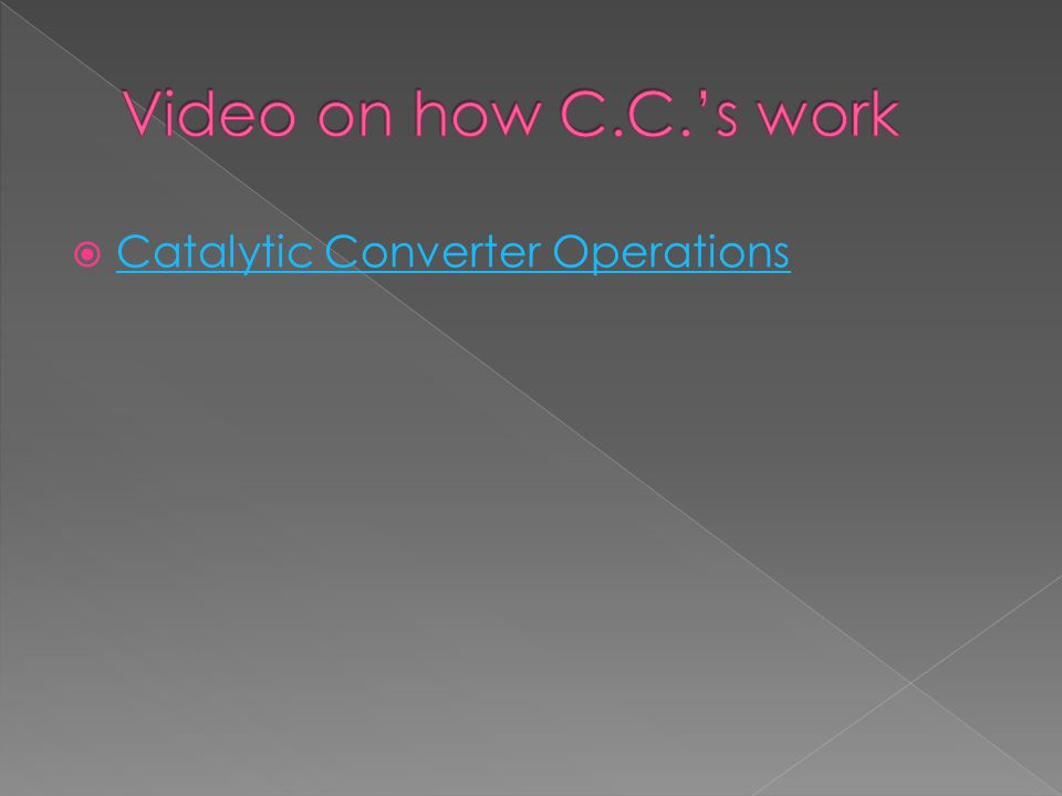  Catalytic Converter Operations Catalytic Converter Operations