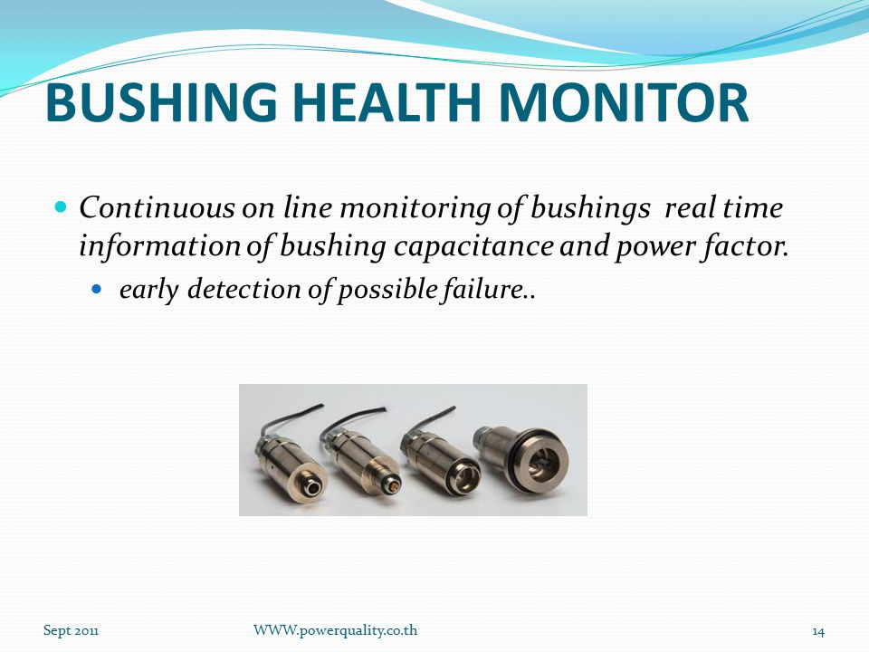 BUSHING HEALTH MONITOR Continuous on line monitoring of bushings real time information of bushing capacitance and power factor.