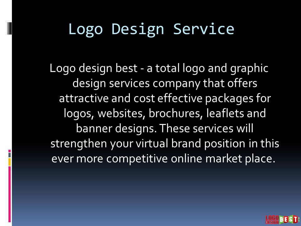 Logo Design Best Uk Logo Design Best Is A Well Known Uk Graphic And Logo Design Agency We Create Inspiring Company Logo Design Business Logo Design Ppt Download