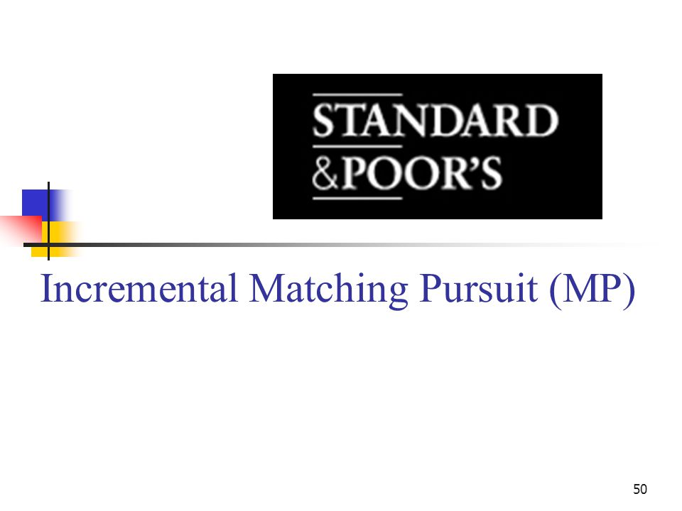 50 Incremental Matching Pursuit (MP)
