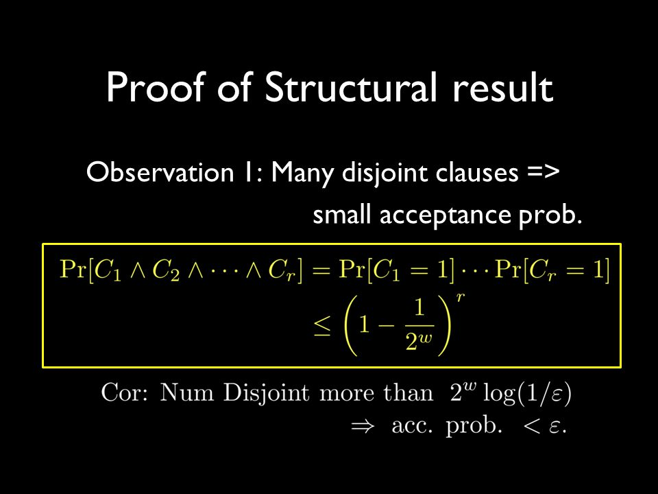 Proof of Structural result Observation 1: Many disjoint clauses => small acceptance prob.