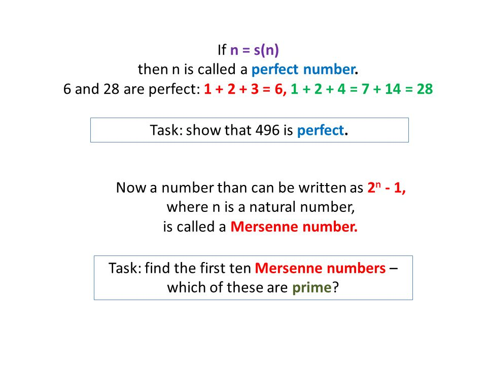 If n = s(n) then n is called a perfect number.