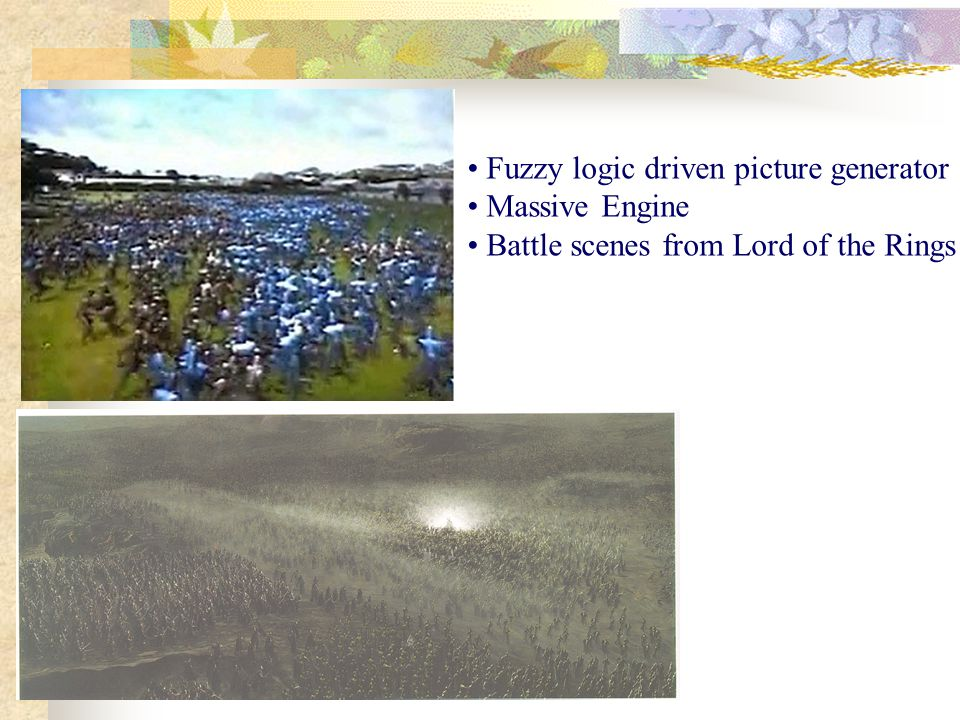 Fuzzy logic driven picture generator Massive Engine Battle scenes from Lord of the Rings