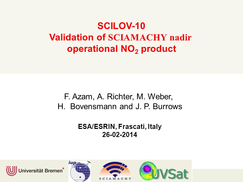 SCILOV-10 Validation of SCIAMACHY nadir operational NO 2 product F.
