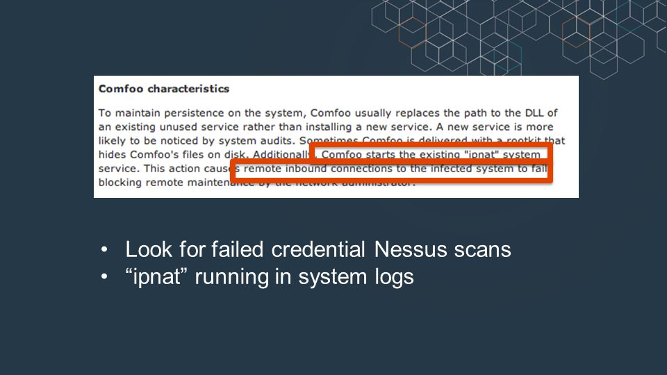 Look for failed credential Nessus scans ipnat running in system logs