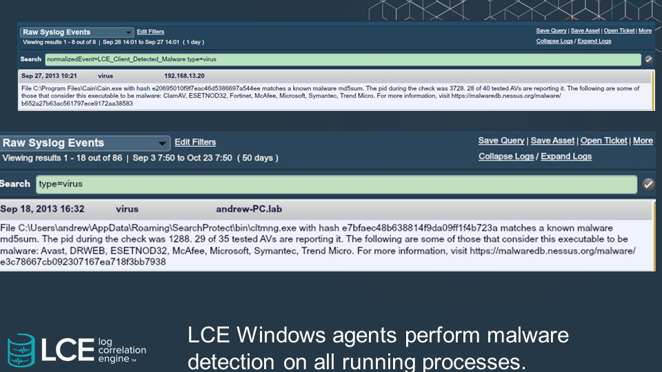 LCE Windows agents perform malware detection on all running processes.