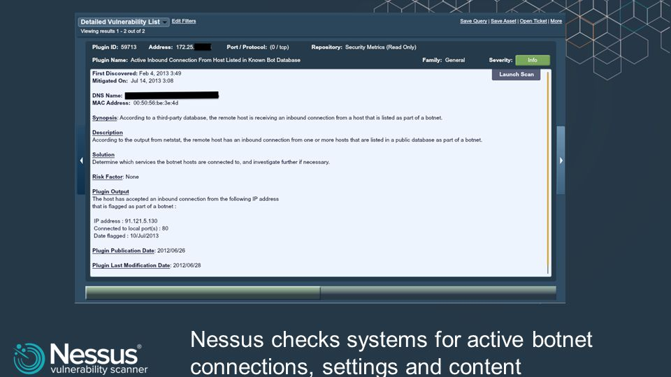 Nessus checks systems for active botnet connections, settings and content