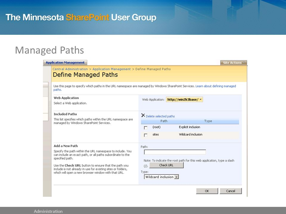 Managed Paths Administration