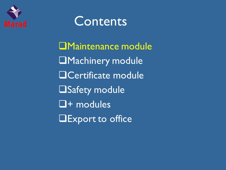 Contents  Maintenance module  Machinery module  Certificate module  Safety module  + modules  Export to office