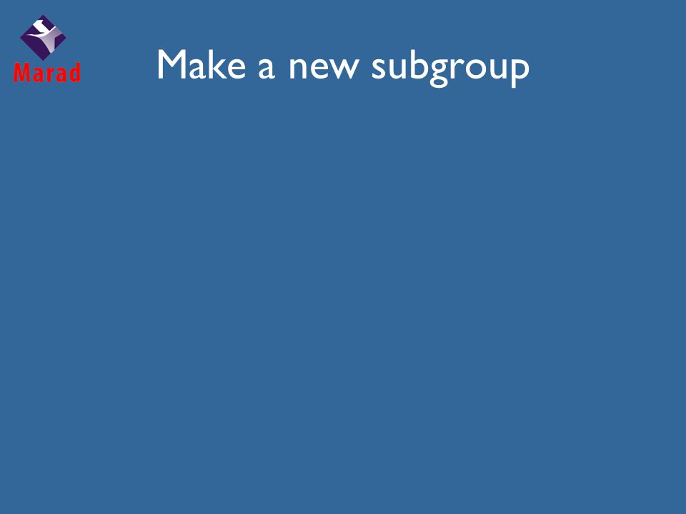 Make a new subgroup