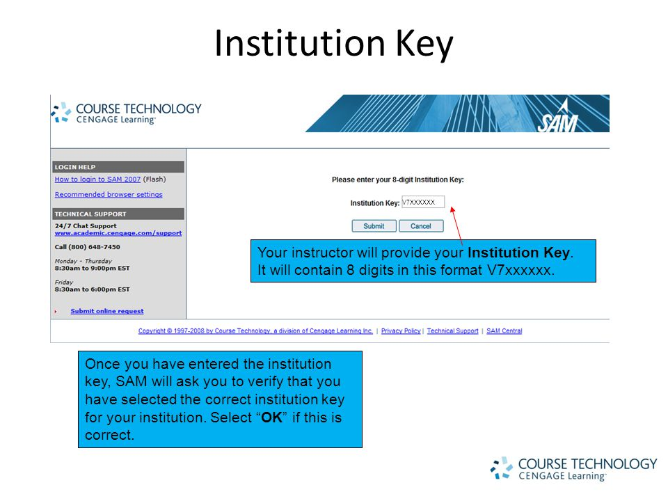 Institution Key Your instructor will provide your Institution Key.