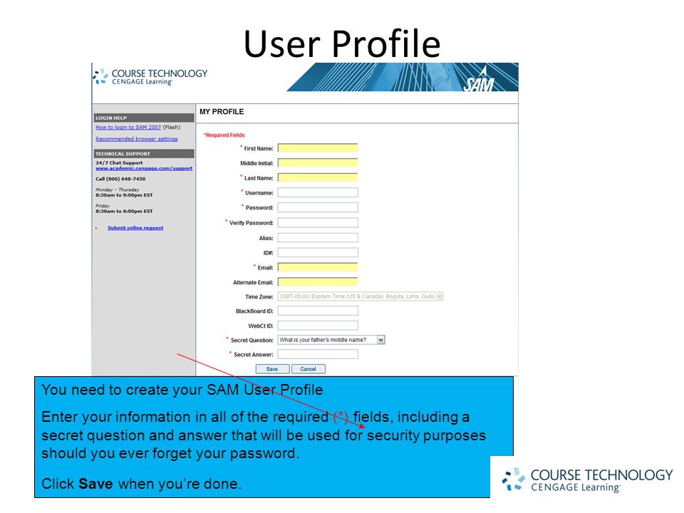User Profile You need to create your SAM User Profile.
