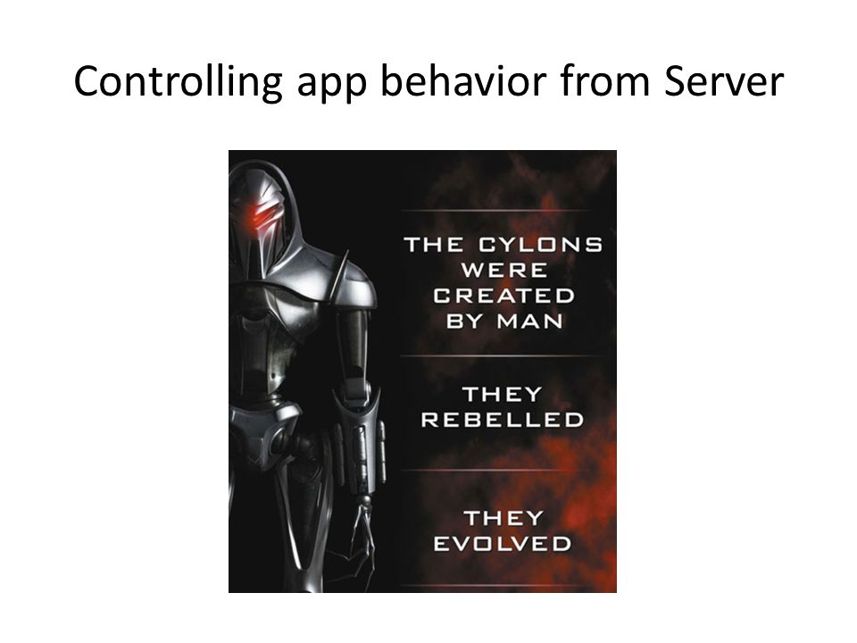 Controlling app behavior from Server