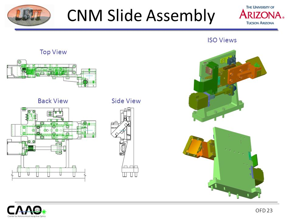 OFD 23 CNM Slide Assembly Back View Top View ISO Views Side View