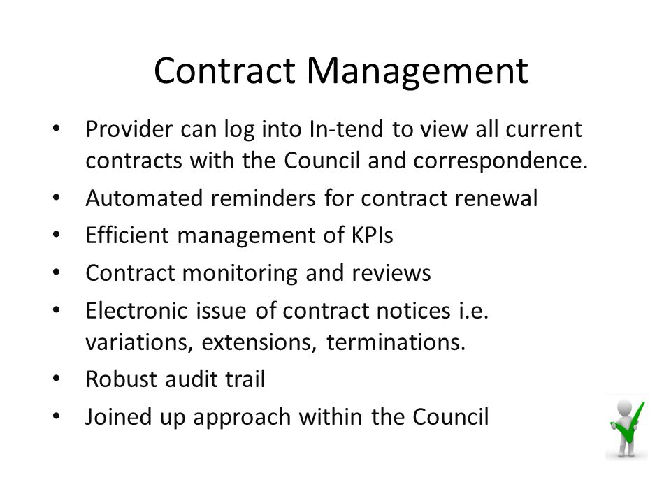 Contract Management Provider can log into In-tend to view all current contracts with the Council and correspondence.