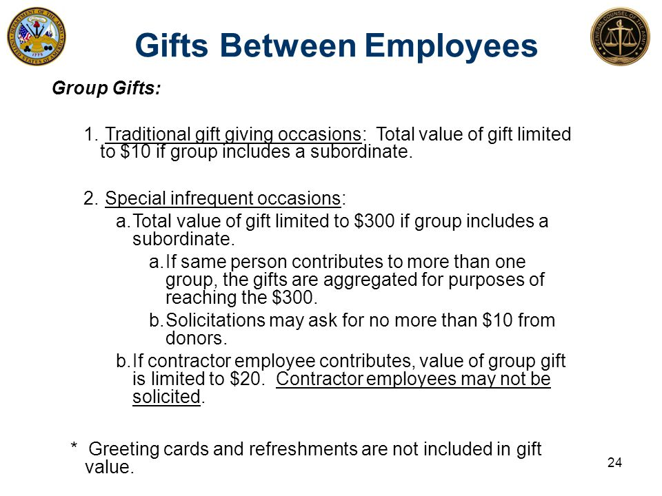 Gifts Between Employees 24 Group Gifts: 1.