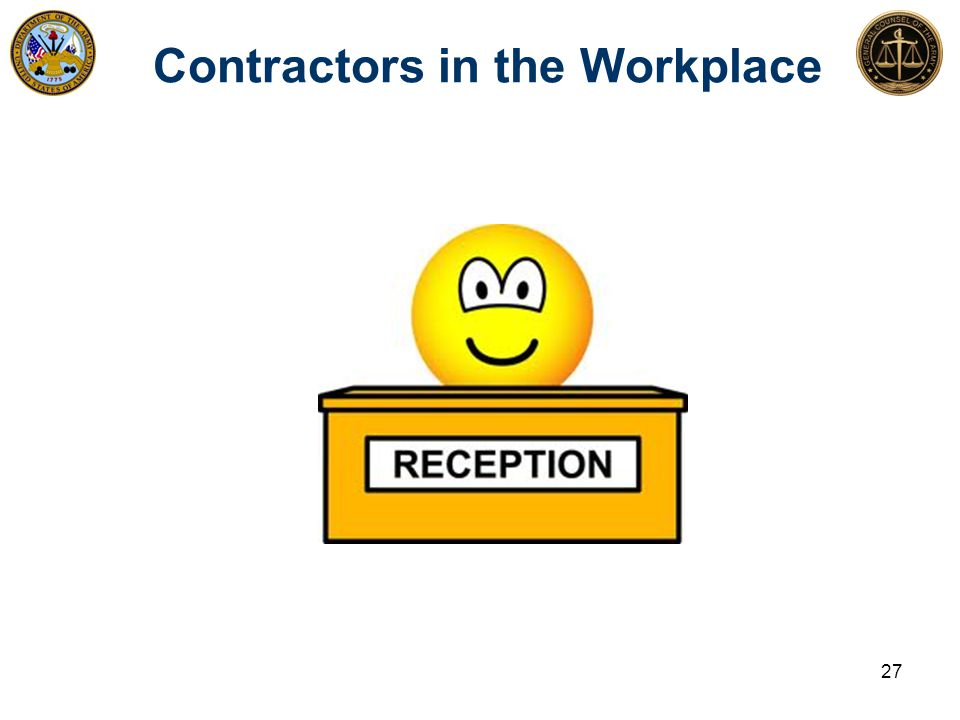 Contractors in the Workplace 27