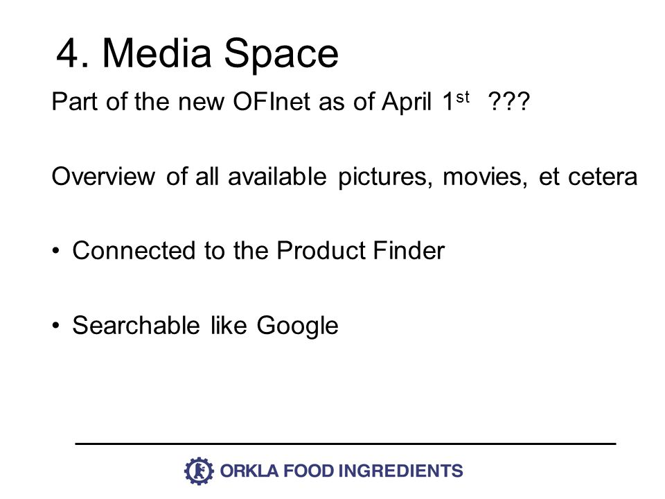 Part of the new OFInet as of April 1 st .