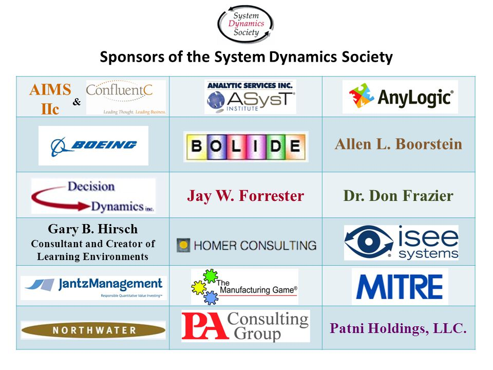 Sponsors of the System Dynamics Society Allen L. Boorstein Jay W.