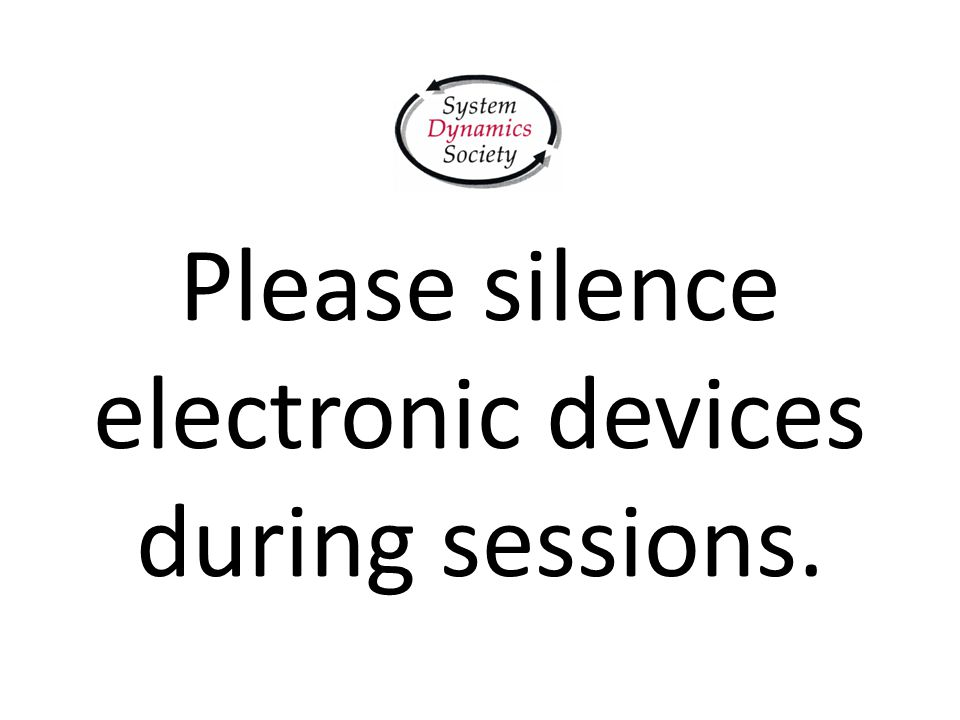 Please silence electronic devices during sessions.