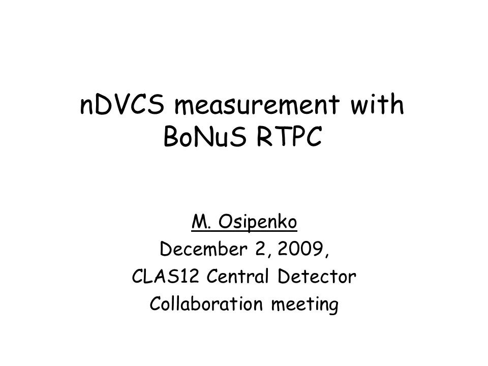 nDVCS measurement with BoNuS RTPC M.