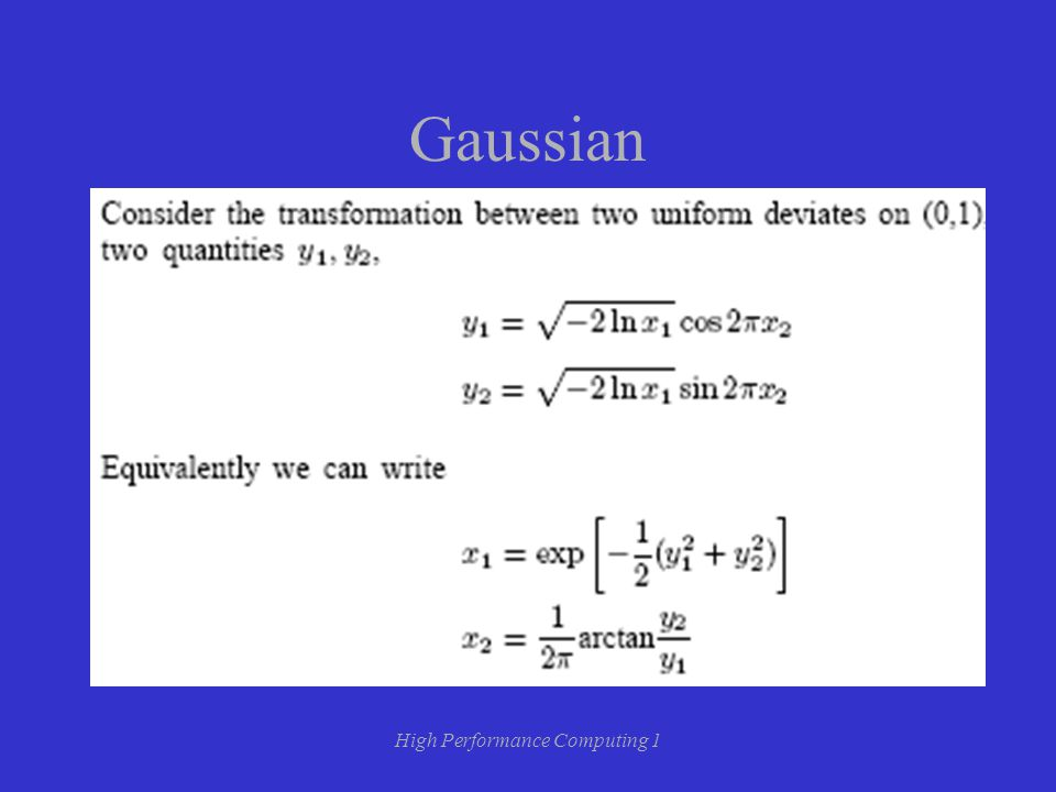 High Performance Computing 1 Gaussian