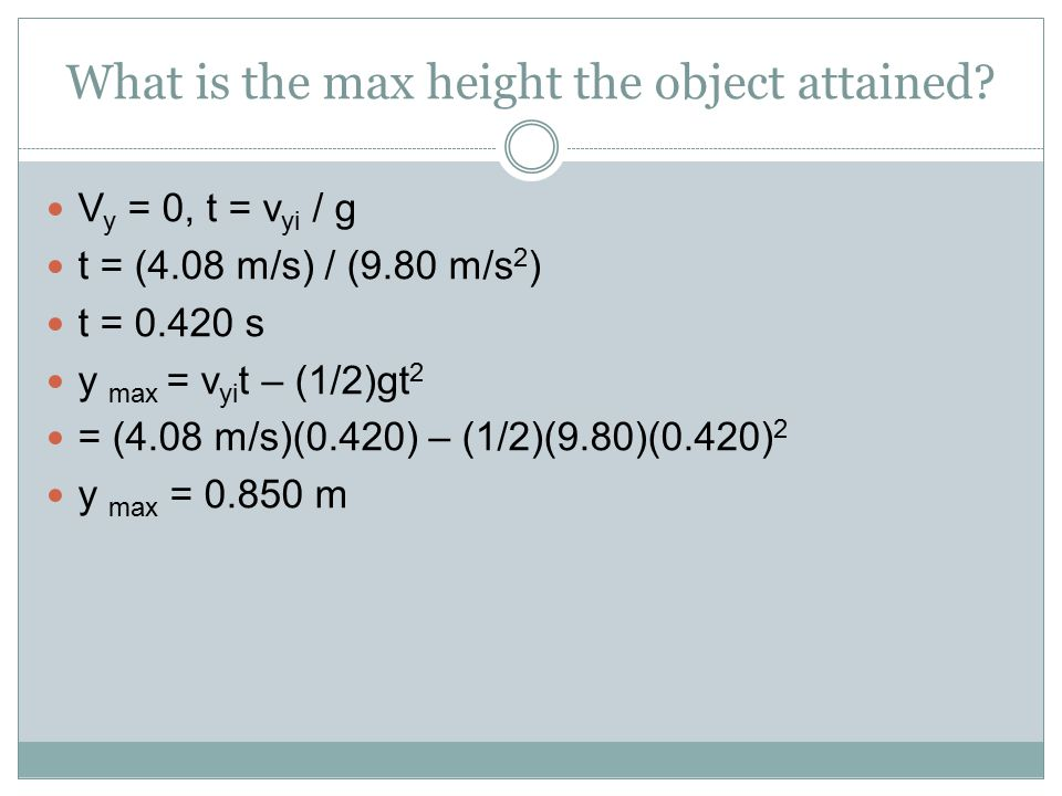 What is the max height the object attained.