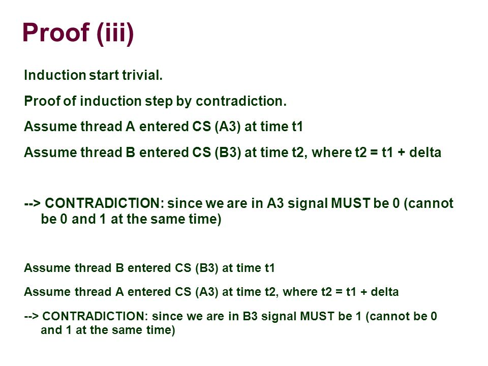 Proof (iii) Induction start trivial. Proof of induction step by contradiction.