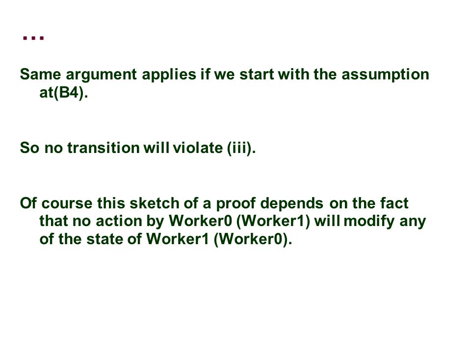 … Same argument applies if we start with the assumption at(B4).