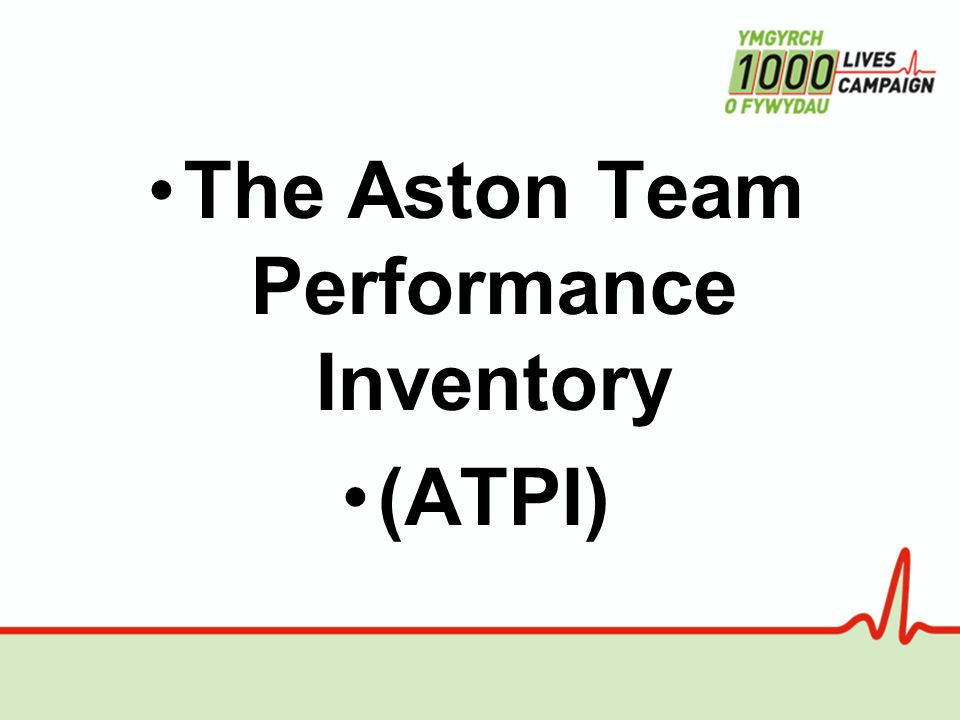 The Aston Team Performance Inventory (ATPI)