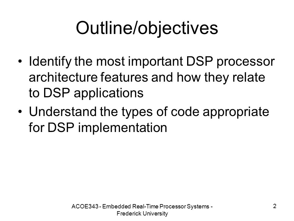 Lecture 4 Introduction to Digital Signal Processors (DSPs