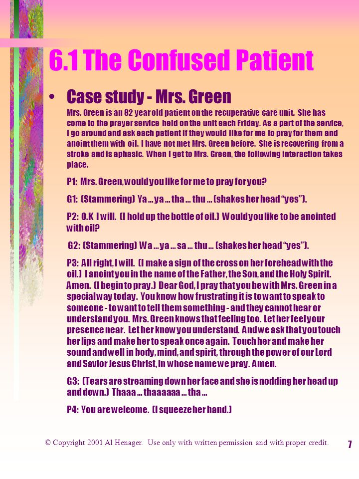 7 6.1 The Confused Patient Case study - Mrs. Green Mrs.