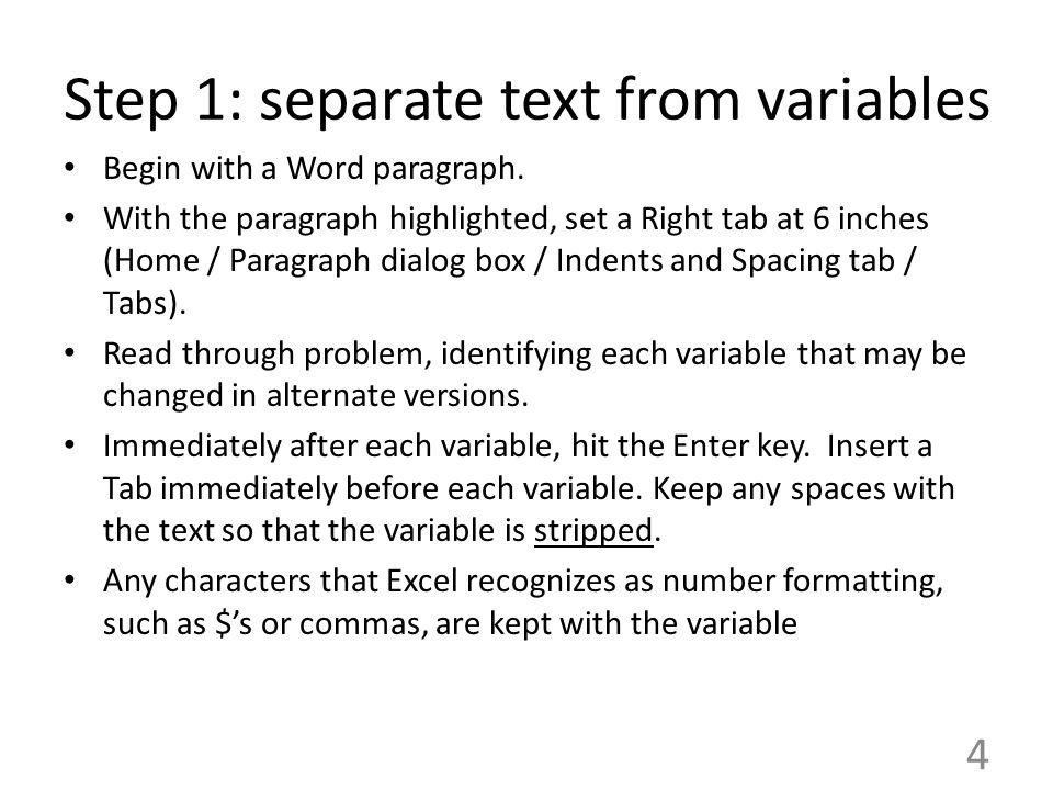 Step 1: separate text from variables Begin with a Word paragraph.