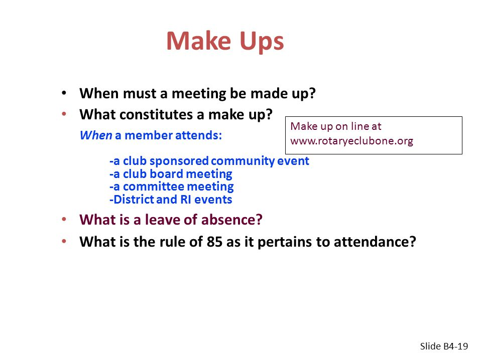 Make Ups When must a meeting be made up. What constitutes a make up.