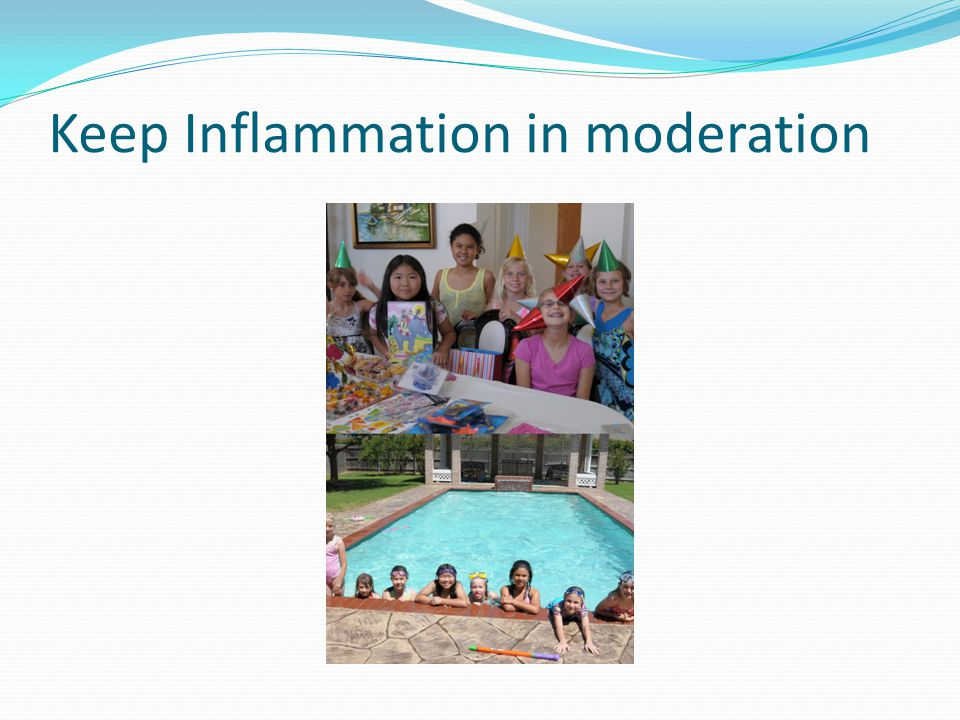 Keep Inflammation in moderation