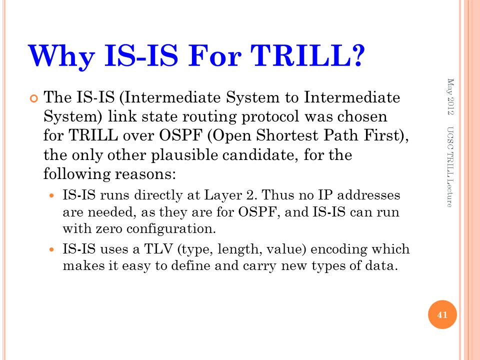 Why IS-IS For TRILL.