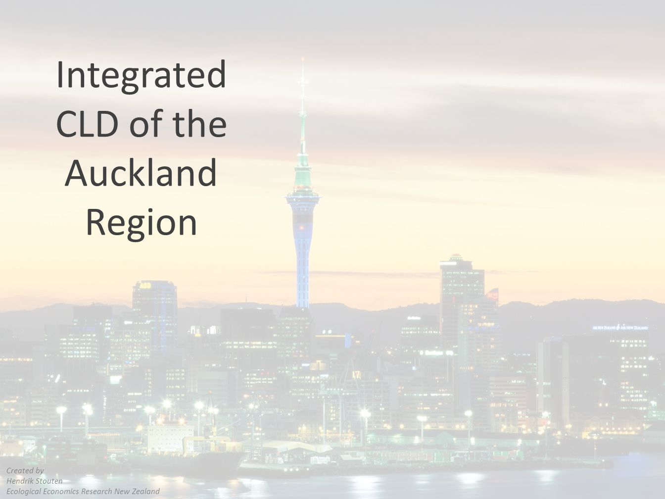 Integrated CLD of the Auckland Region Created by Hendrik Stouten Ecological Economics Research New Zealand