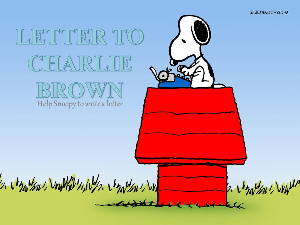 Help Snoopy to write a letter