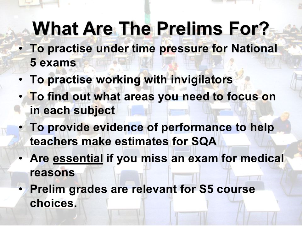 What Are The Prelims For.