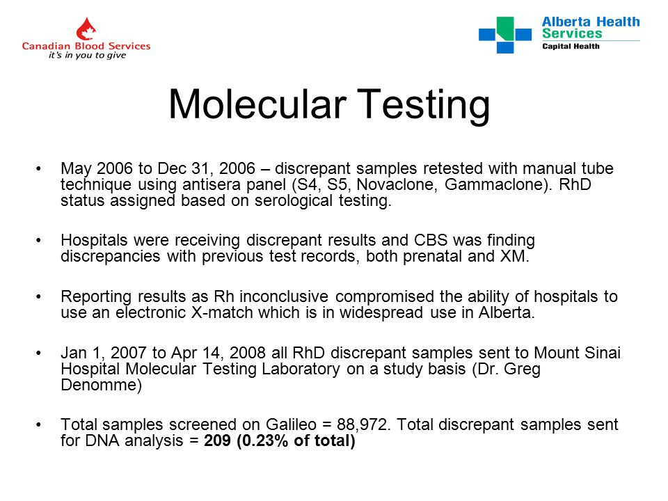 Molecular Testing May 2006 to Dec 31, 2006 – discrepant samples retested with manual tube technique using antisera panel (S4, S5, Novaclone, Gammaclone).