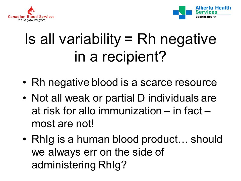 Is all variability = Rh negative in a recipient.